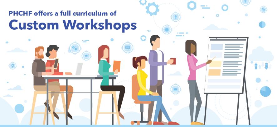 PHCHF Workshops